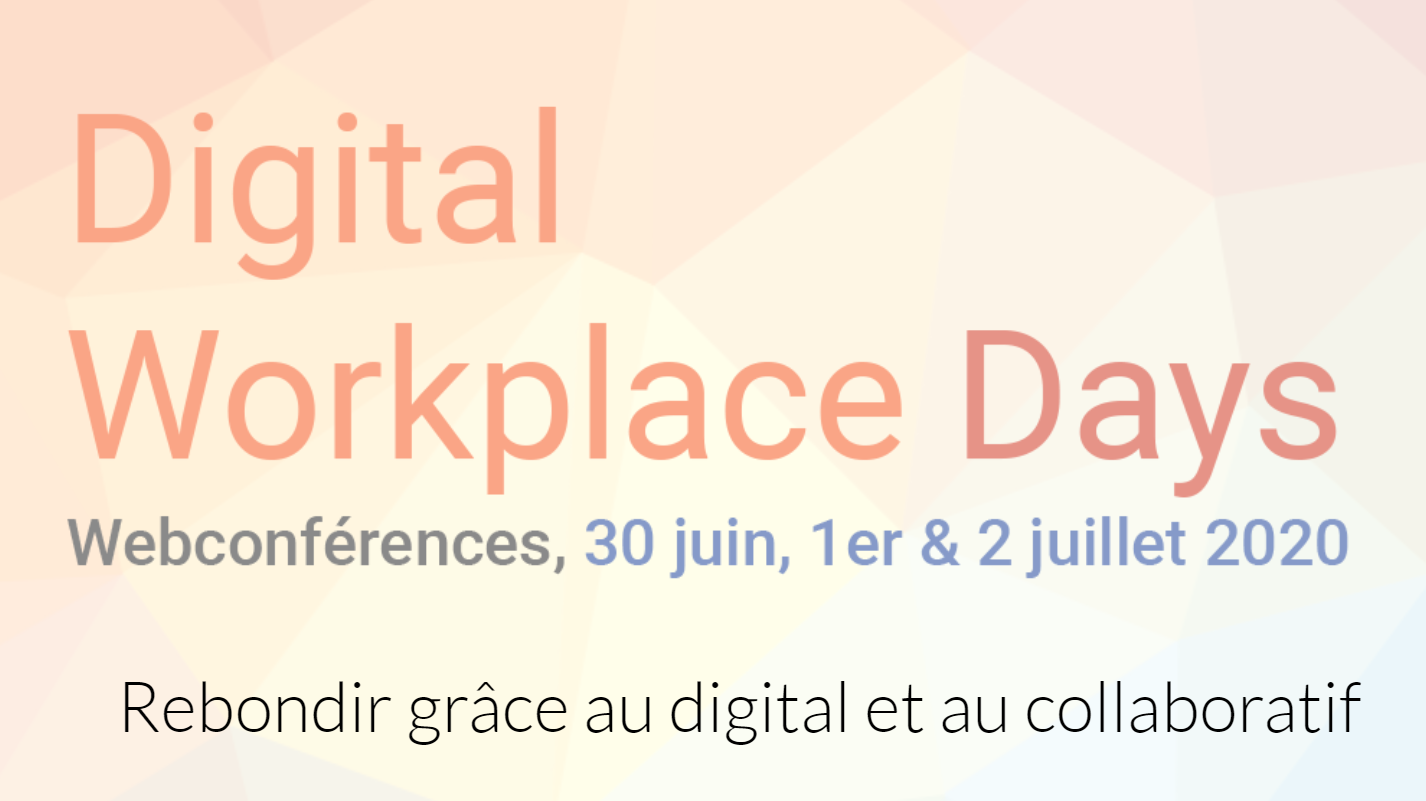DWDays: A look back at the main Digital Workplace event!